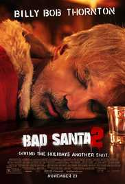 Download Bad Santa 2 2016 Mp4 Movie